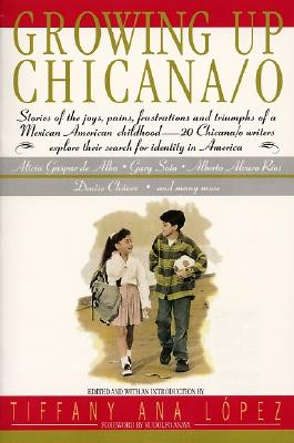 Growing Up Chicana/ O By Lopez, Tiffany Ana (EDT)